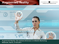 Augmented Reality: Die n&auml;chste Dimension im Mobile Marketing